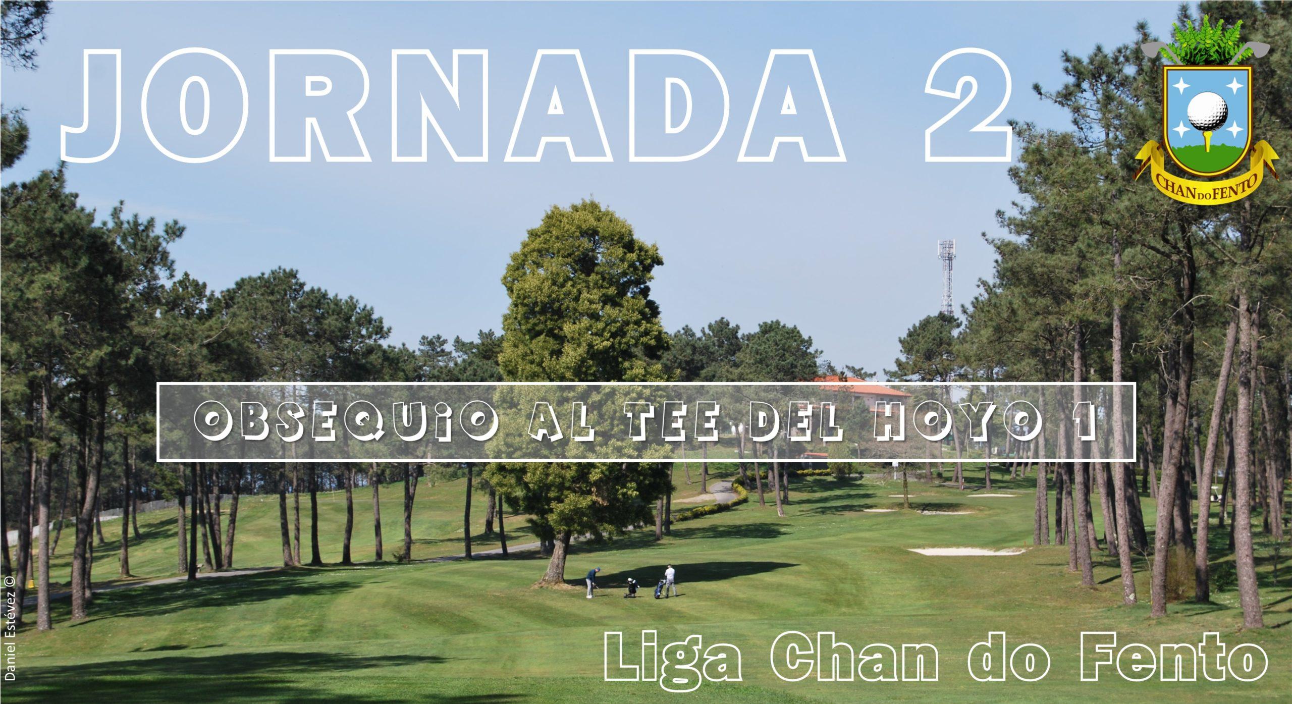 JORNADA 2 – Liga Chan Do Fento – 14 De Marzo