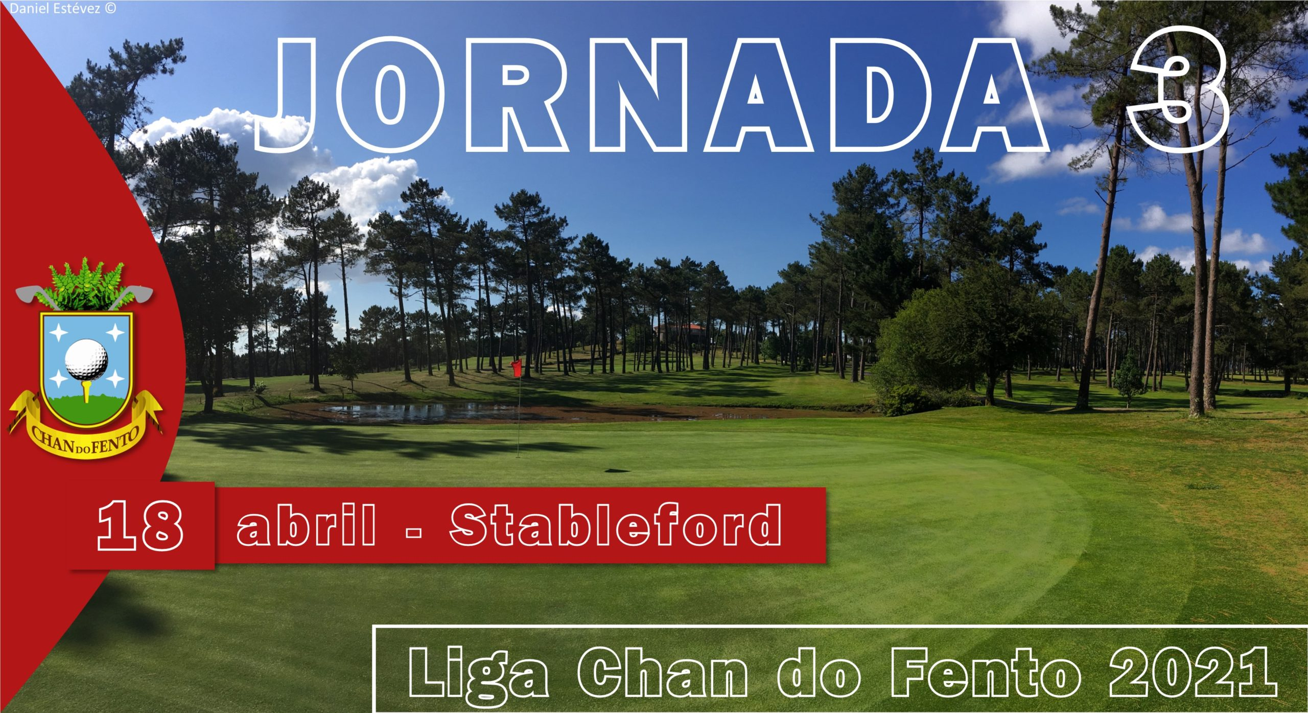 JORNADA 3 – Liga Chan Do Fento – 18 De Abril