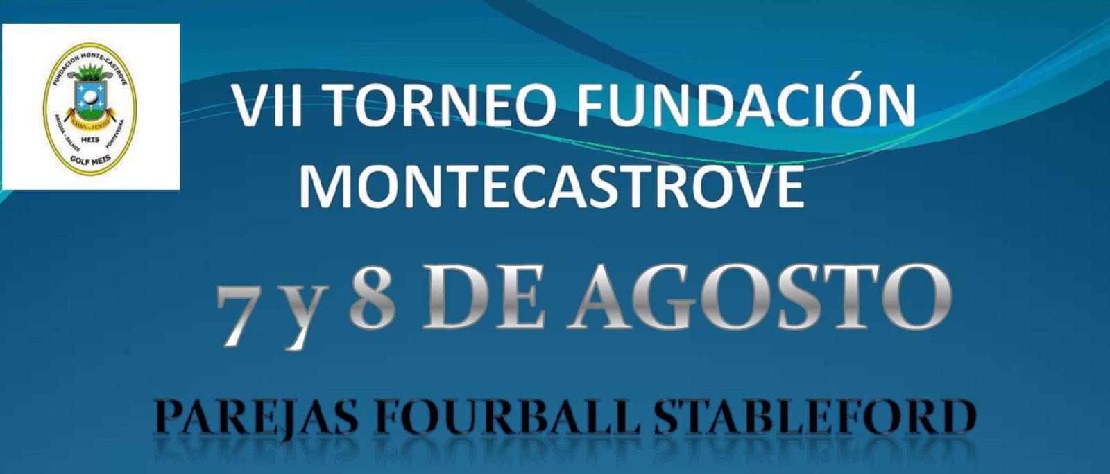VII TORNEO FUNDACIÓN MONTECASTROVE – 7 Y 8 Agosto